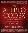 The Aleppo Codex: A True Story of Obsession, Faith, and the Pursuit of an Ancient Bible - Matti Friedman, Simon Vance