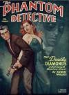 The Phantom Detective - The Deadly Diamonds - Summer, 1950 55/1 - Robert Wallace