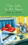 Miss Julia to the Rescue - Ann B. Ross
