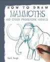 Mammoths and Other Prehistoric Animals - Mark Bergin