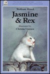 Jasmine and Rex - Wolfram Hänel, Wolfram Hänel, William McAlpine, Rosemary Lanning