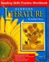 Glencoe Literature Course 1 Reading Skills Practice Workbook: The Reader's Choice - Glencoe/McGraw-Hill