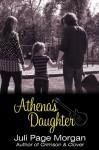 Athena's Daughter - Juli Page Morgan