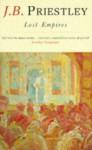 Lost Empires - J.B. Priestley