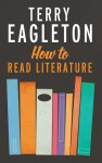 How to Read Literature - Terry Eagleton