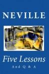Five Lessons and Q & A (Translated) - Neville Goddard