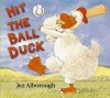 Hit the Ball Duck - Jez Alborough