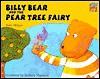 Billy Bear and the Pear Tree Fairy - Tony Mitton