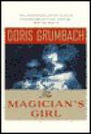 The Magician's Girl - Doris Grumbach