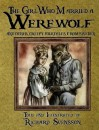 The Girl Who Married a Werewolf, and other Creepy Folktales From Sweden - Richard Svensson