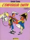 Emperador Smith (Lucky Luke) - Morris, René Goscinny