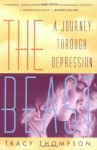 The Beast: A Journey Through Depression - Tracy Thompson