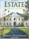 Estate Dream Homes: 181 Designs of Unsurpassed Grandeur - Inc Home Planners, Inc LC Home Planners, Kristin Schneidler