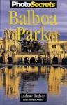 PhotoSecrets Balboa Park - Andrew Hudson, Richard Amero