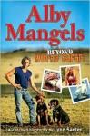 Alby Mangels: Beyond World Safari - Lynn Santer