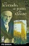 La leyenda de Jaun de Alzate - Pío Baroja