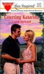 Courting Katarina - Carol Steward