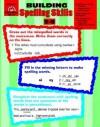 Building Spelling Skills: Grades 5-6 - Mary Ellen Moore, Marilyn Evans, Evan-Moor Educational Publishing