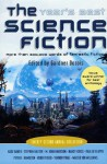 The Year's Best Science Fiction: Twenty-Second Annual Collection - Gardner R. Dozois, Stephen Baxter, Robert Reed, James L. Cambias
