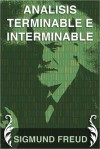 Analisis terminable e interminable - Sigmund Freud