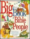 The Big Book of Bible People - Mark Walter, Graham Round