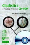 Cladistics: A Practical Primer on CD-ROM - Peter Skelton, Andrew B. Smith, Neale Monks