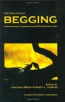 The Evolution of Begging: Competition, Cooperation and Communication - J. Wright, Marty L. Leonard