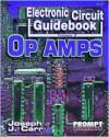 Electronic Circuit Guidebook, Vol 3: Op Amps - Joseph Carr