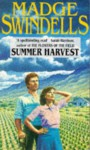 Summer harvest. - Madge Swindells