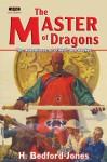 The Master Of Dragons - H. Bedford-Jones