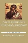 Fyodor Dostoyevsky's Crime and Punishment: A Casebook (Casebooks in Criticism) - Richard Arthur Peace