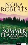 Sommerflammen Roman - Christiane Burkhardt, Nora Roberts