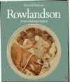 Rowlandson - A New Interpretation - Ronald Paulson