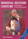 Medieval Military Costume: Europa Militaria Special No. 8 - Gerry Embleton
