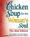 Chicken Soup for the Woman's Soul - Jack Canfield, Mark Victor Hansen, Jennifer Read Hawthorne
