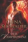 Der Vampirprinz (Royal House of Shadows #1) - Gena Showalter