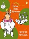 Indra Finds Happiness - Devdutt Pattanaik