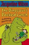 The Dinosaur's Packed Lunch - Jacqueline Wilson, Nick Sharratt