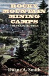Rocky Mountain Mining Camps: The Urban Frontier - Duane A. Smith