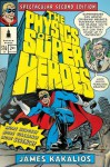 The Physics of Superheroes: Spectacular Second Edition: Spectacular Second Edition - James Kakalios