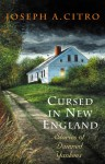 Cursed in New England: Stories of Damned Yankees - Joseph A. Citro, Jeff White