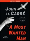 A Most Wanted Man (Audio) - John le Carré