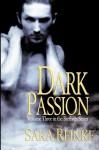Dark Passion (The Brethren #3) - Sara Reinke