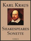Shakespeares Sonette (German Edition) - Eckhard Henkel, Karl Kraus, William Shakespeare