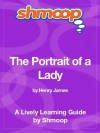 The Portrait of a Lady: Shmoop Study Guide - Shmoop