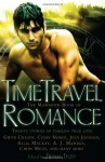 The Mammoth Book of Time Travel Romance - Trisha Telep, Gwyn Cready, Michelle Maddox, Patrice Sarath, Jean Johnson, Patti O'Shea, Autumn Dawn, Holly Lisle, Michele Lang, Michelle Willingham, Madeline Baker, Colby Hodge, Sara Mackenzie, Sandy Blair, Allie Mackay, A.J. Menden, Cindy Miles, Margo Maguire, Sandra Newg