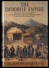 The Immobile Empire - Alain Peyrefitte, Jon Rothschild