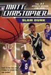 Slam Dunk - Matt Christopher, Robert Hirschfeld