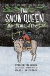 Tall Tales and Outrageous Adventures: The Snow Queen and Other Stories - Isabel Greenberg, Hans Christian Anderson