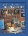 Writer's Choice: Grammar and Composition, Grade 11 - Glencoe/McGraw-Hill